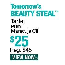 Tomorrow's Beauty Steal - Tarte Pure Maracuja Oil $25. Reg. $46. View Now.