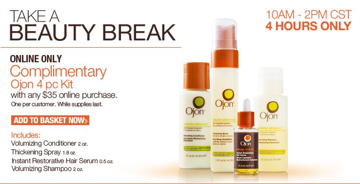 Online Only! 4 Hours Only: 10AM-2PM CST. Complimentary Ojon 4 pc Kit with any $35 online purchase. One per customer. While quantities last.
