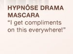 """HYPNOSE DRAMA MASCARA 