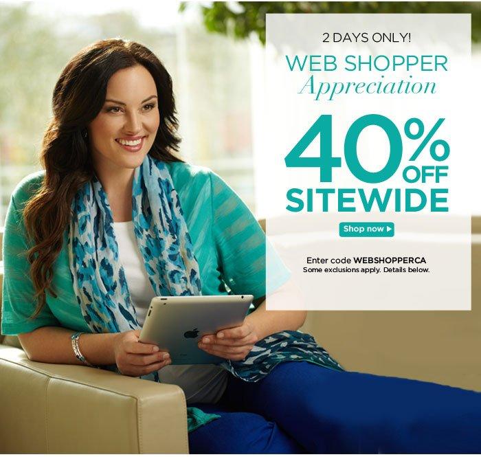Webshopper Appreciation! 40% Off Sitewide