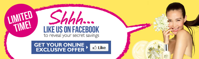Shhh... LIKE US ON FACEBOOK to reveal your secret savings -- GET YOUR ONLINE EXCLUSIVE OFFER -- Like