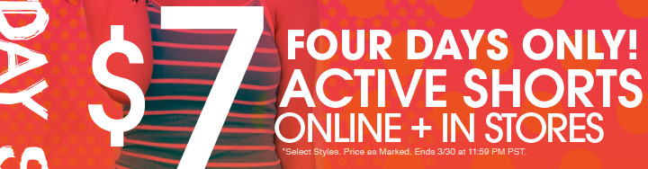4 Days Only -$7 Active Shorts