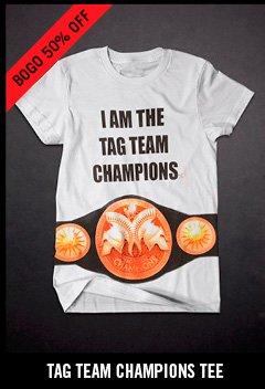 TAG TEAM CHAMPIONS TEE