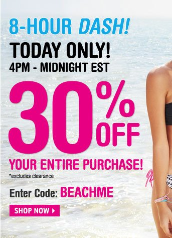 TODAY ONLY! 4PM-MIDNIGHT EST  30% OFF YOUR ENTIRE PURCHASE!