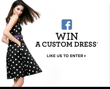 Win a custom dress† Link us to enter
