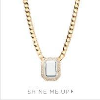 Shine Me Up