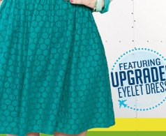 FEATURING UPGRADED EYELET DRESS