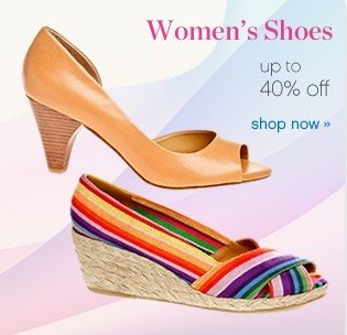 Women's shoes up to 40% off. Shop now.