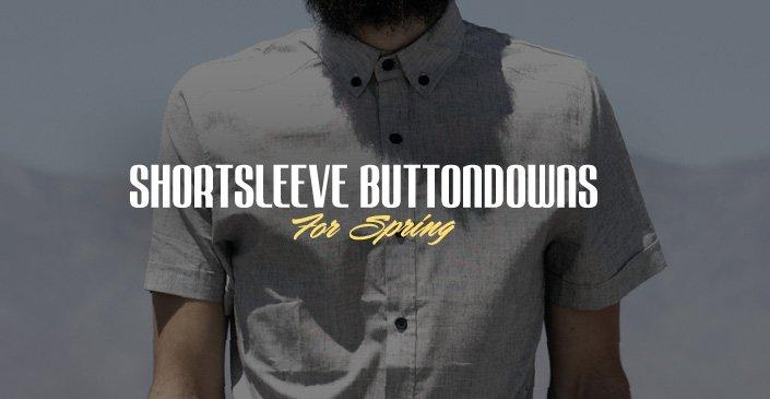 Shortsleeve Buttondowns For Spring