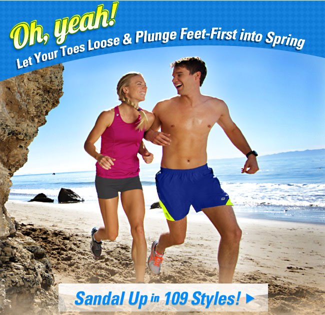 Oh Yeah! Let Your Toes Loose & Plunge Feet-First into Spring!