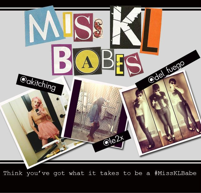 Think you have what it takes to be a Miss KL Babe