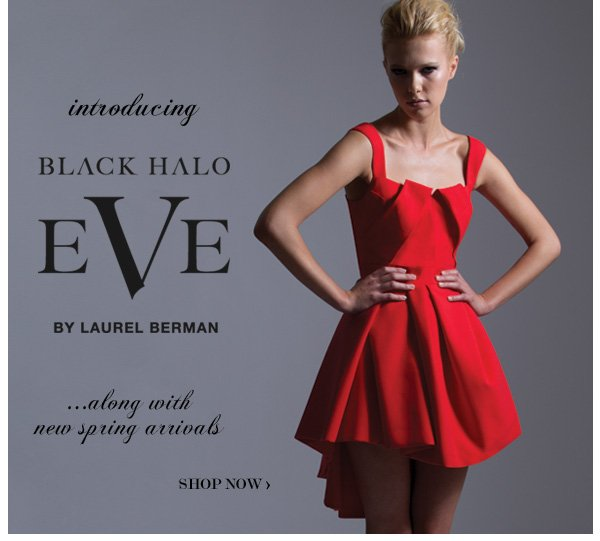 New Arrivals: Black Halo Eve