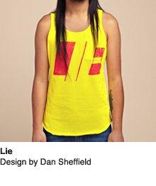 Lie - Design by Dan Sheffield