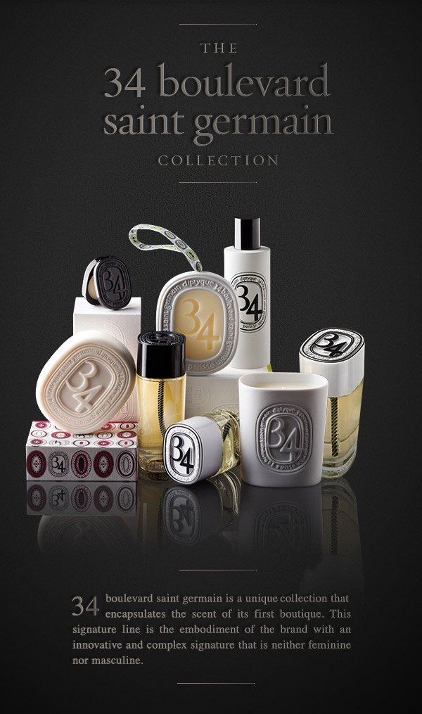 Celebrate the Beginning of the Spring. 34 boulevard saint germain is a unique collection that encapsulates the scent of its first boutique. This signature line is the embodiment of the brand with an innovative and complex signature that is neither feminine nor masculine.
