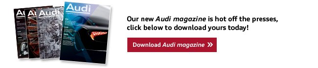 Explore the new issue of Audi magazine