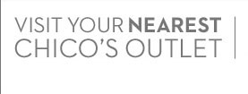 Visit Your Nearest Chico's Outlet