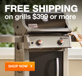 FREE SHIPPING on Grills  $399 or more SHOP NOW