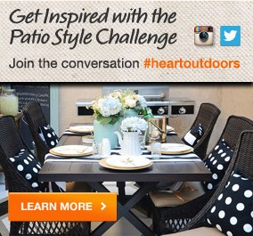 Get Inspired with the Patio Style Challenge Learn more