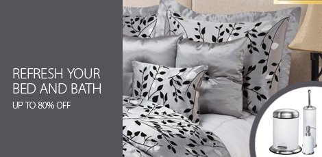 Refresh your Bed & Bath