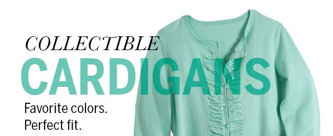 Collectible Cardigans... Favorite colors. Perfect fit.