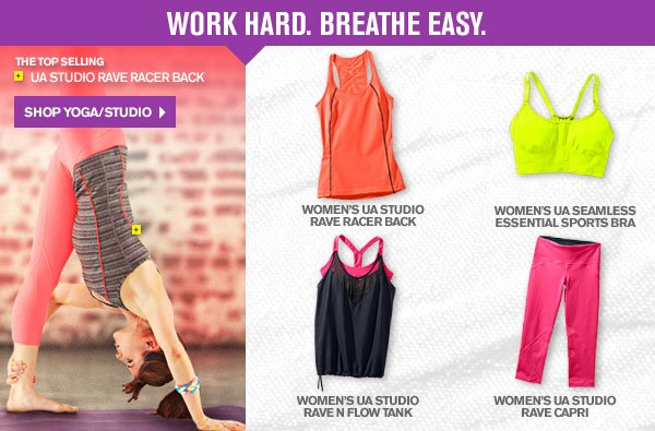 WORK HARD. BREATHE EASY. SHOP YOGA/STUDIO
