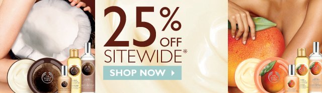 ONLINE EXCLUSIVE -- 25% OFF SITEWIDE* -- *Exclusions apply. -- SHOP NOW