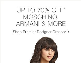 Up To 70% Off* Moschino, Armani & More