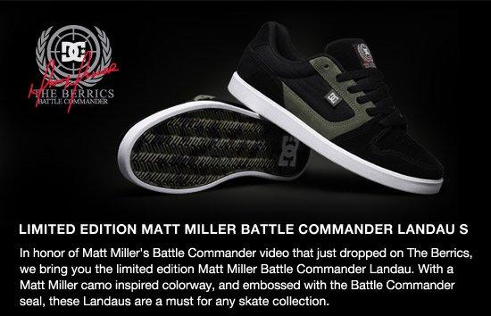 Limited Edition Matt Miller Battle Commander Landau S