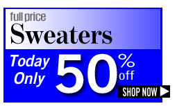 full price Sweaters Today Only 50% off