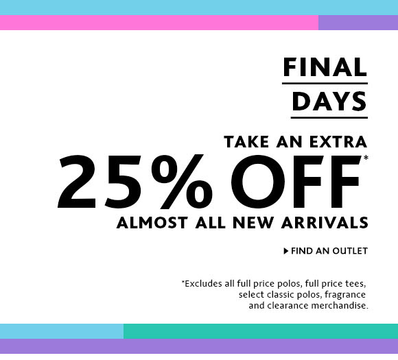 FINAL DAYS FOR EXTRA 25% OFF