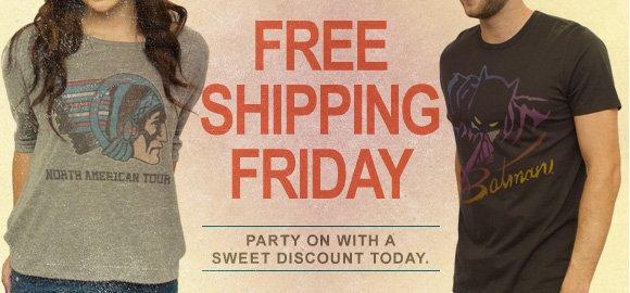 Free Shipping Friday.