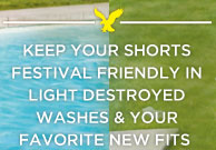 Keep Your Shorts Festival Friendly In Light Destroyed Washes & Your Favorite New Fits