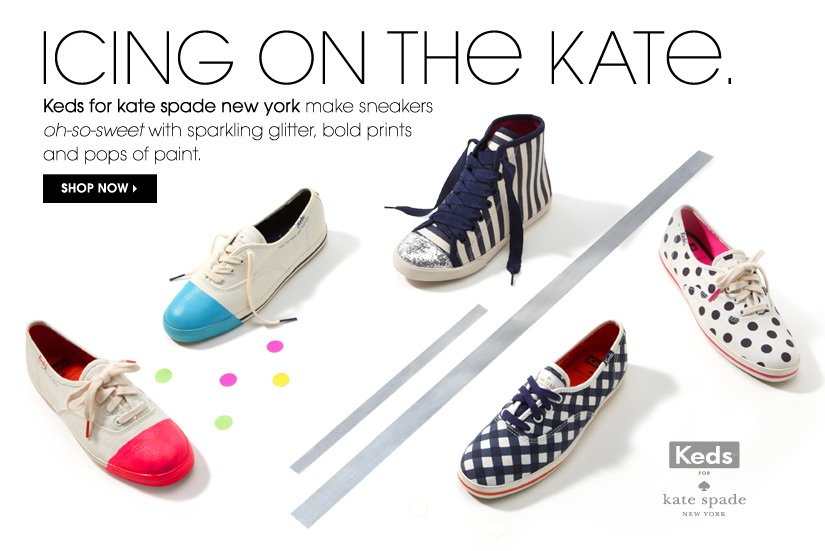 ICING ON THE KATE. SHOP NOW.