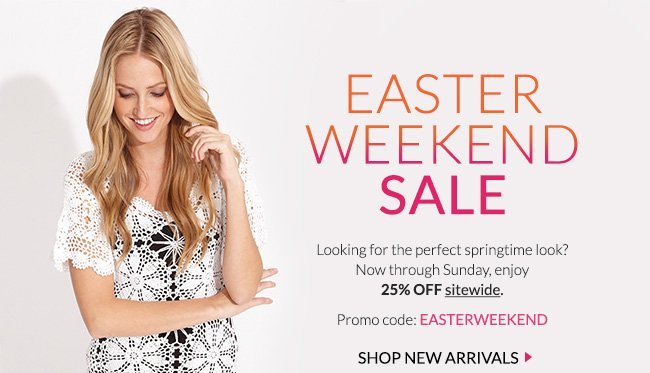 Easter Weekend Sale - Shop Now