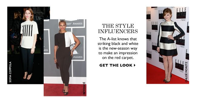 The Style Influencers. The A-list knows that striking black and white is the new-season way to make an impression on the red carpet.