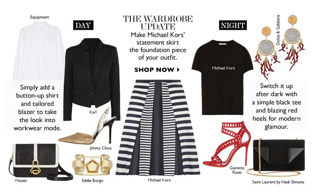 The Wardrobe Update. Make Michael Kors' statement skirt the foundation piece of your outfit.