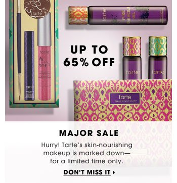 Major Sale. Hurry! Tarte's skin-nourishing makeup is marked down - for a limited time only. Don't miss it