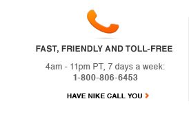 Fast, Friendly, and Toll-free   HAVE NIKE CALL YOU