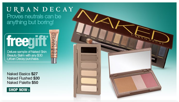 FREE Deluxe sample of Naked Skin Beauty Balm with any $30  Urban Decay purchase.