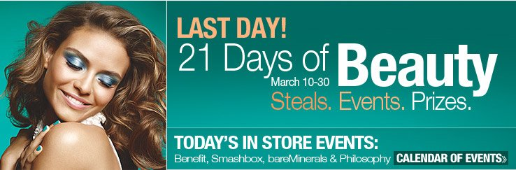 3 Days Left! 21 Days Beauty Events and Steals Calendar