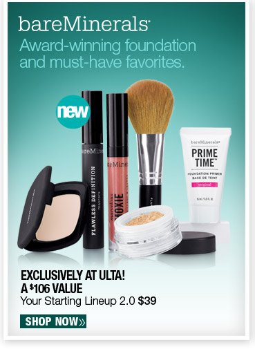 Exclusively at ulta! bareMinerals Your Starting Lineup 2.0 $39. A $106 Value. Shop Now