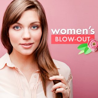 Women's Blow-Out