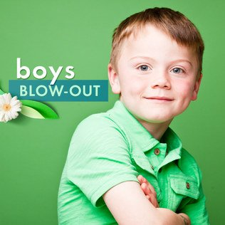 Boys' Blow-Out