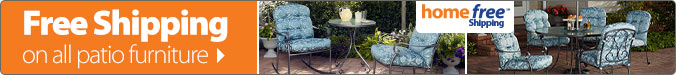 Free Shipping on all Patio Furniture