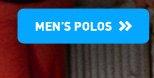 MEN'S POLOS»