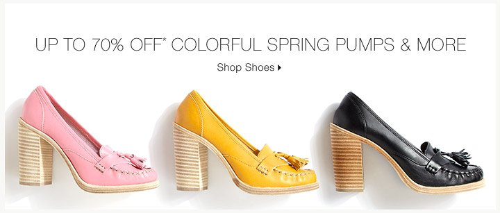 Up To 70% Off* Colorful Spring Pumps & More