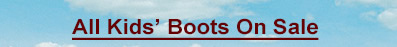 All Kids' Boots on Sale