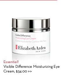 Essential! Visible Difference Moisturizing Eye Cream, $34.00.
