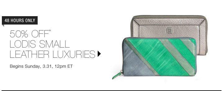 50% Off* Lodis Small Leather Luxuries...Shop Now