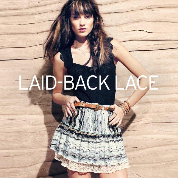 LAID-BACK LACE